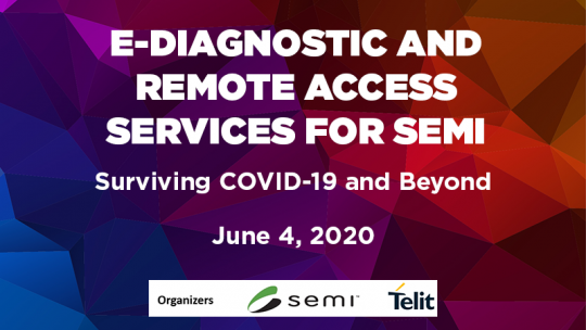 SEMI Virtual Forum | e-Diagnostic and Remote Access Services for Semi